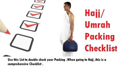 Hajj Packing list and a checklist for Umrah
