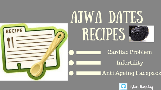 Ajwa dates recipe