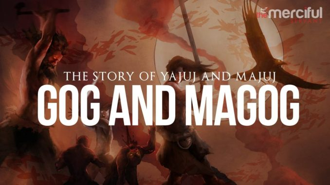 the story oj Gog and Magog