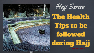 Hajj Health Tips