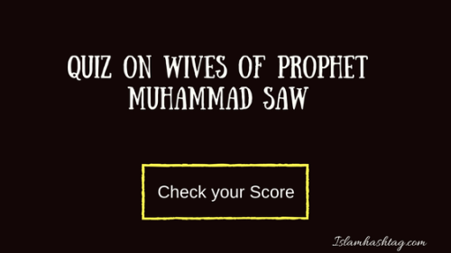 Quiz on wives of Prophet Muhammad SAW - Islam Hashtag