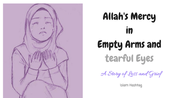 Empty Arms - A Muslimah's story of Surviving Miscarriage