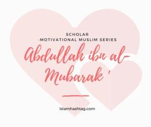 Abdullah ibn al Mubarak