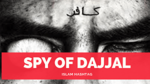 spy of dajjal