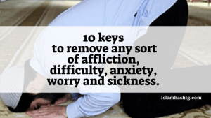 10 keys to remove any sort of affliction, difficulties.