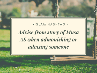 story of musa as when admonishing or advising someone