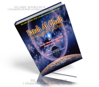Futuh Al ghaib   the Revelations Of The Unseen   By Shaykh Abdul     Futuh Al ghaib   the Revelations Of The Unseen   By Abdul Qadir Gilani