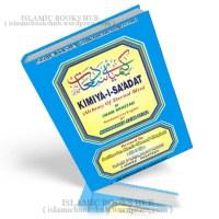 Kimiya-i-Saadat- An English Translation Of Imam Ghazzali's Al Chemy Of Eternal Bliss Abu Hamid Al-Ghazali R. A.