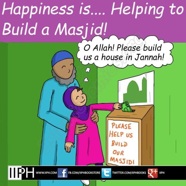 Happiness is helping build a Masjid - Islamic Illustrations (Islamic Comics)