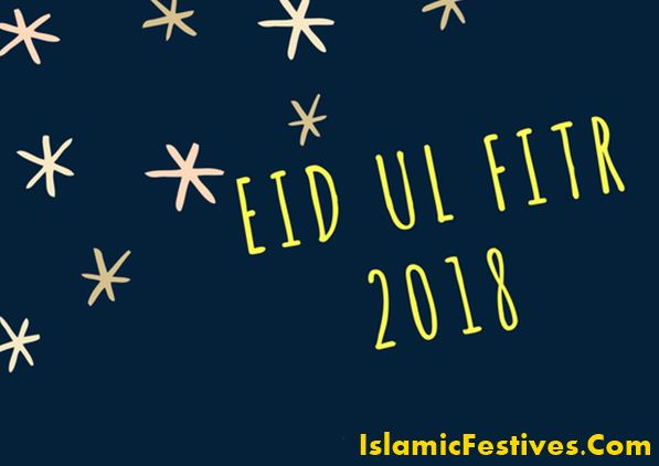 Cool New Eid Al-Fitr 2018 - Eid-ul-Fitr-2018-Date-Wishes-Greetings-and-Messages  Photograph_88149 .jpg?resize\u003d597%2C422