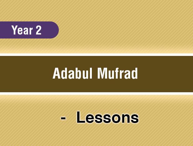 Adabul Mufrad – Year 2
