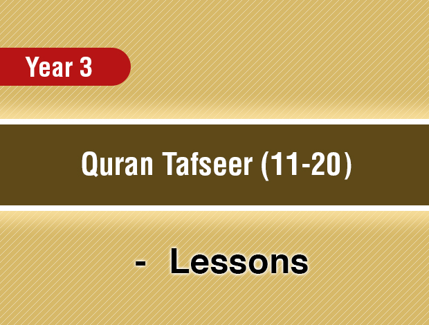 Quran Tafseer (11-20) – Year 3