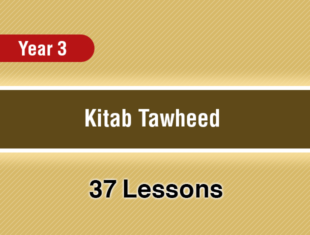 Kitab Tawheed – Year 3