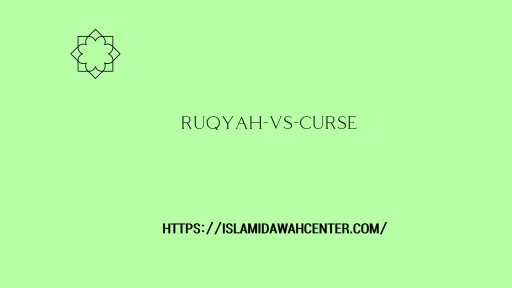 Ruqyah-Vs-Curse