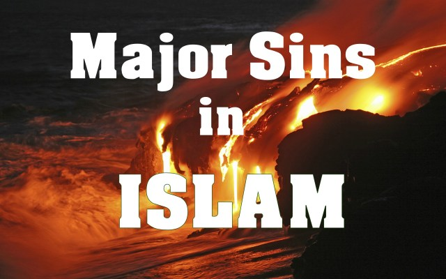 Major Sins in Islam [Gunah-e-Kabira]