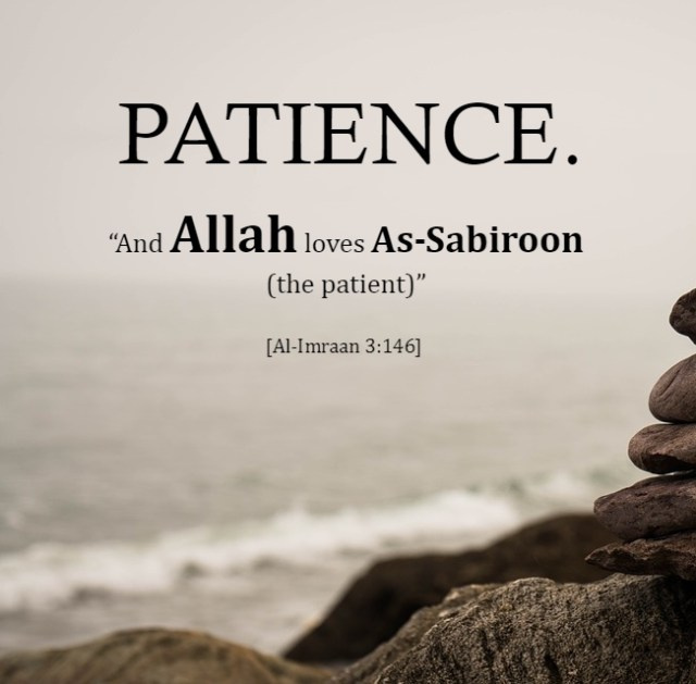 Patience - Islamic Quotes in Englsih