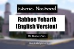 Rabbee Yebarik (English Version) - Maher Zain