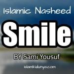 Smile – Sami Yousuf (Lyrics)