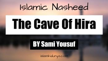 The Cave Of Hira - Sami Yousuf (Lyrics)