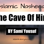 The Cave Of Hira – Sami Yousuf (Lyrics)
