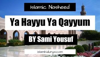 Ya Hayyu Ya Qayyum - Sami Yousuf