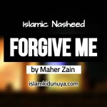 Forgive Me – Maher Zain (Lyrics)