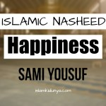 Happiness – Sami Yousuf (Lyrics)
