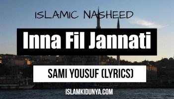 Inna Fil Jannati - Sami Yousuf (Lyrics)