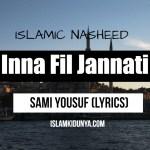 Inna Fil Jannati – Sami Yousuf (Lyrics)