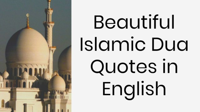 Beautiful Islamic Dua Quotes in English
