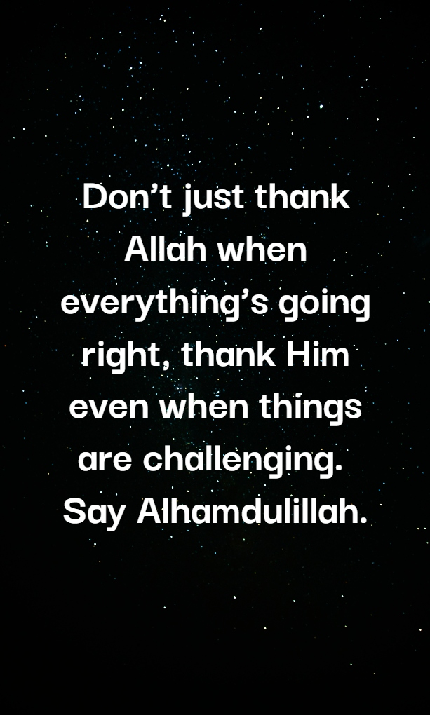 Alhamdulillah Quotes to Thanks ALLAH (Islamic Quotes)