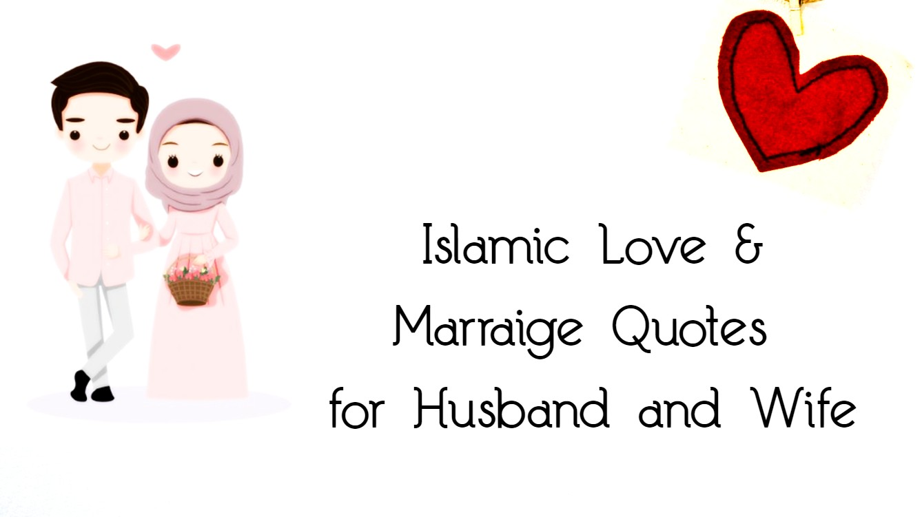 Islamic Love & Marraige Quotes for Husband and Wife
