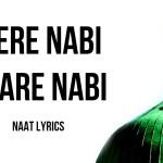 Mere Nabi Pyare Nabi – Lyrics | Junaid Jamshed Naat Lyrics