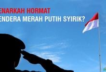 Photo of Hukum Islam Mengenai Hormat Kepada Bendera