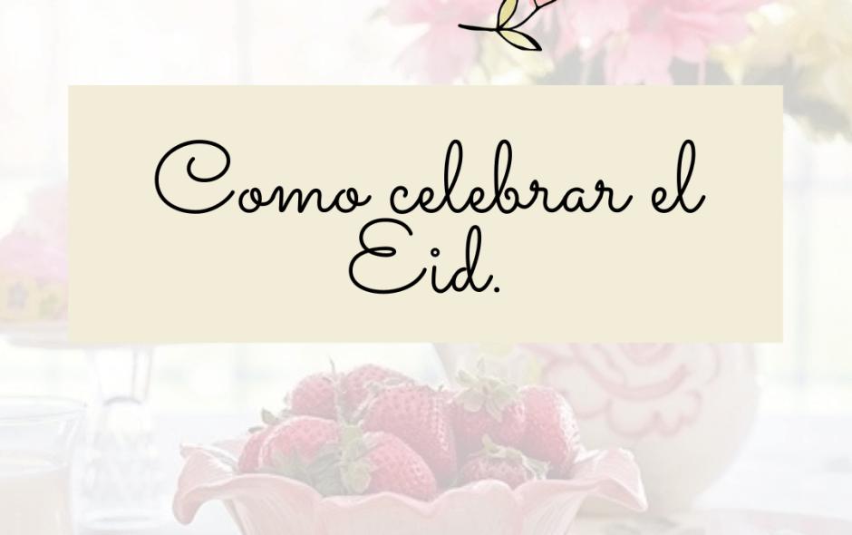 ¿Celebrar el Eid en tiempo de Coronavirus?
