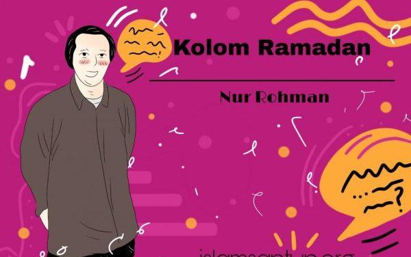 Ramadan Ajang Meneladani Asma dan Sifat Allah
