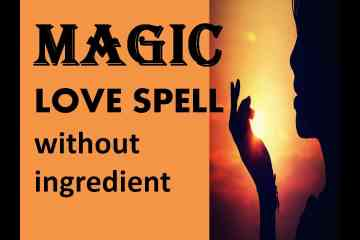 love spells without ingredients