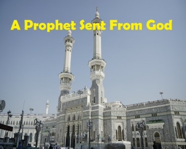 Islamic Status On Messengers Of God A Prophet Sent From God_Islam Sunnat