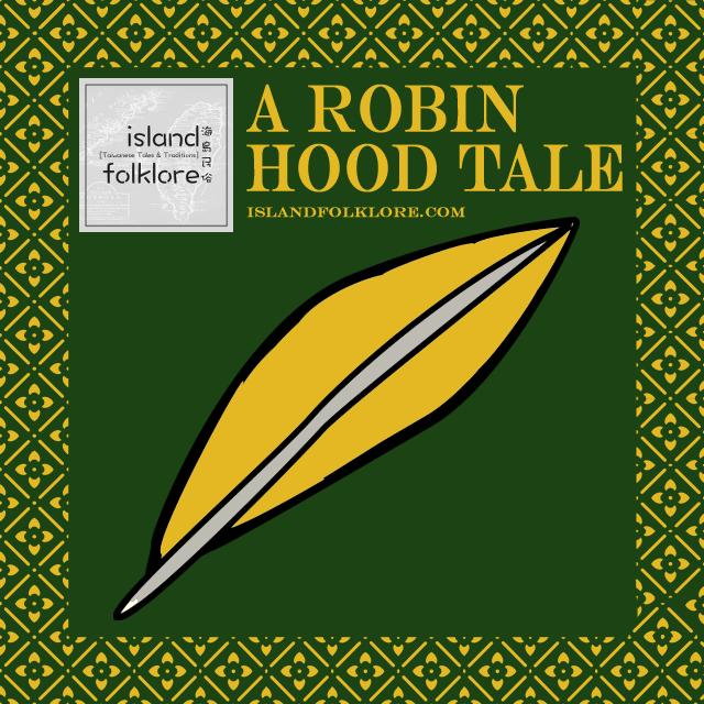 A Robin Hood Tale