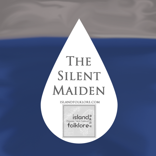 The Silent Maiden