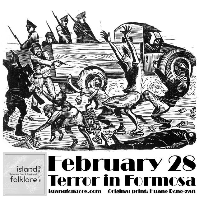 February 28: Terror in Formosa