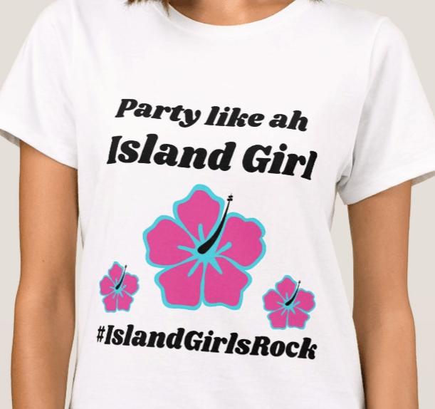 Party Like ah Island Girl Tee