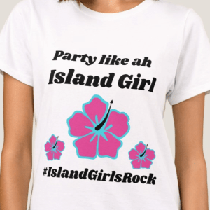 Party Like ah Island Girl Tee