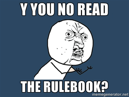 Y you no read the rulebook