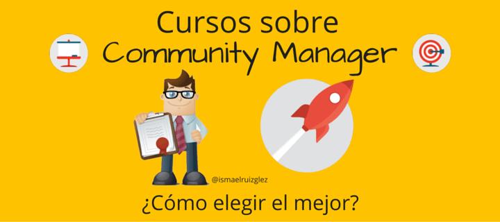 cursos sobre comunyti manager. como elegir el mejor