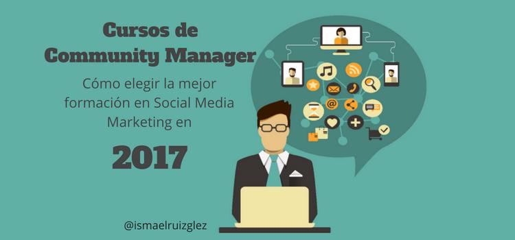 Cursos de Community Manager, ¿Qué criterios seguir para elegir el mejor curso?