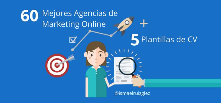 60 Mejores Agencias de Marketing Digital y Social Media + 5 Plantillas de CV