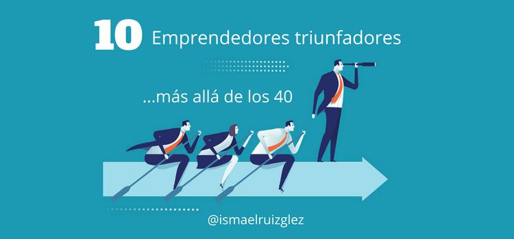 10-emprendedores-famosos-mas-alla-de-los-40