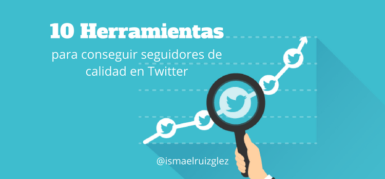 herramientas-para-conseguir-seguidores-en-twitteer