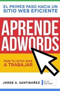 Aprende Adwords - Jorge A. Santibáñez